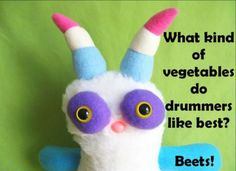 cute & clean vegetables & drumming kids joke for children featuring an adorable monster 🙂 - Cute Jokes, Stupid Jokes, Silly Jokes, Dad Jokes, Funny Jokes, It's Funny, Hilarious, Music Jokes, Work Jokes