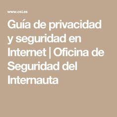 Guía de privacidad y seguridad en Internet | Oficina de Seguridad del Internauta