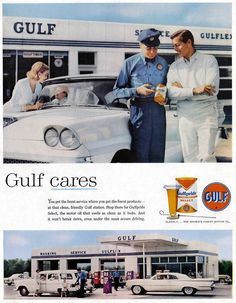 1959 Gulf cares ad Vintage Classics, Vintage Ads, Retro Ads, Vintage Stuff, Old Advertisements, Car Advertising, Pompe A Essence, Celebrity Cars, Oil Service