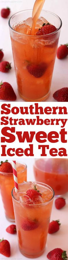 Southern Strawberry Sweet Iced Tea - Super easy! Perfect refreshment for hot summer days. Better than store bought.
