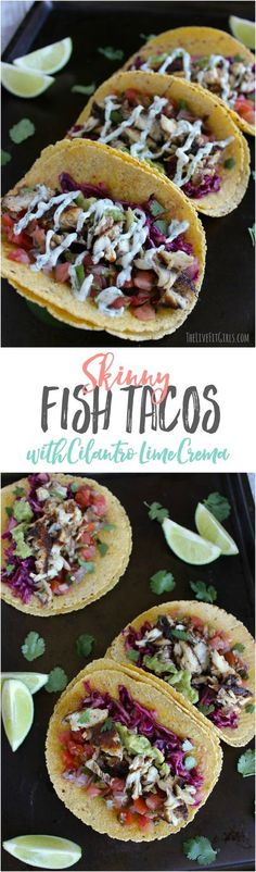 These Skinny Fish Tacos are a healthy version of an all-time favorite. Exploding with flavor, they are so simple you can even make them on a busy weeknight!