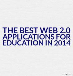 133458222271603_a-4f8e6057_-D99VA_pm  http://larryferlazzo.edublogs.org/2014/12/02/the-best-web-2-0-applications-for-education-in-2014/