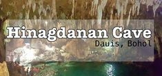 Hinagdanan Cave Bohol is one of the few caves that left me dumbfounded after my eyes laid onto it. Bohol, Caves, Travel Guides, My Eyes, Wander, Eat, Blanket Forts, Cave