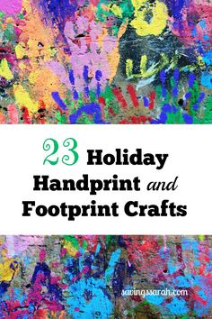 Kick up the seasonal fun with these 23 Holiday Handprint and Footprint Crafts for Kids. They make for great gifts, as well.