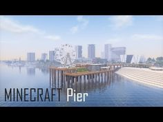 (32) Minecraft Pier + Download - YouTube Minecraft Modern City, Minecraft Plans, Minecraft Survival, Minecraft Creations, Minecraft Stuff, Minecraft Designs, Minecraft Buildings, New Explorer, Small Modern Home