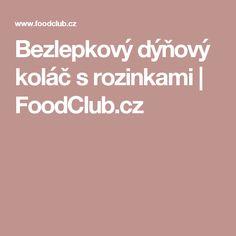 Bezlepkový dýňový koláč s rozinkami  | FoodClub.cz