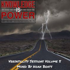 Knowledge Is Power Promotions: @HoaxBeats - Versatility Sessions Vol. 5 (Free Dow...
