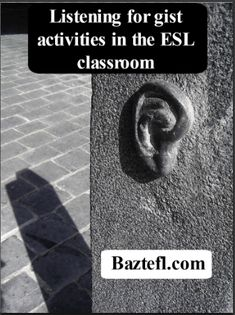 Listening for gist activities for the ESL classroom can greatly improve your students listehing abilities. It is possible to teach listening. Find out how. Esl Lesson Plans, Esl Lessons, Lesson Planning, Classroom Activities, Teaching English, Teaching Ideas, Improve Yourself, Students, How To Plan