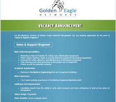 Career – Golden Eagle Networks Bangladesh Ltd – Sales & Support Engineer Golden Eagle Networks Bangladesh Ltd is searching for