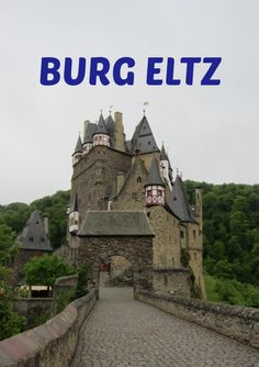 Burg Eltz best German castle castles in Germany Mosel River