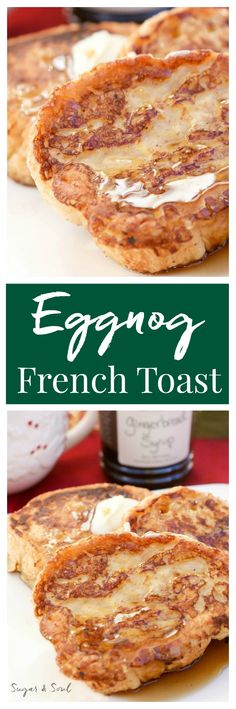 Amp up your Christmas breakfast with this Eggnog French Toast drizzled in sweet???