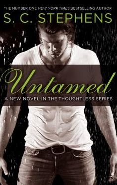 Untamed by S.C. Stephens - Pre-order Promo   Untamed  S.C. STEPHENS  The second thrilling title in the Thoughtless series  Published by Sphere an imprint of Little Brown  3rd November 2015 | Paperback Original | eBook | 8.99  The spotlight doesnt only shine. Sometimes it burns.  Being the bad-boy bassist for the worlds hottest band has earned Griffin Hancock some perks: a big house a fast car and most importantly his incredible wife Anna. The one thing it hasnt brought him is the spotlight…