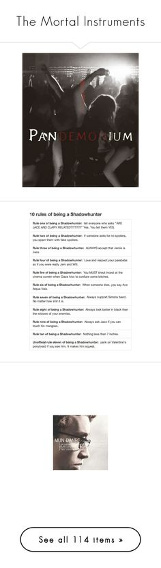 """The Mortal Instruments"" by daniellehope1022 ❤ liked on Polyvore featuring mortal instruments, the mortal instruments, tmi, quotes, accessories, fillers, phrase, saying, text and shadowhunter"