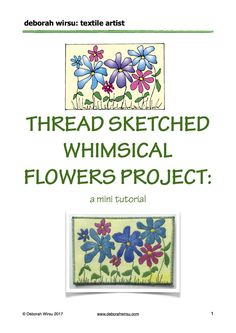 Free Thread Sketch Whimsical Flower Picture postcard art project from Deborah Wirsu Textile Artist