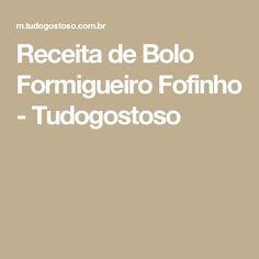 Receita de Bolo Formigueiro Fofinho - Tudogostoso