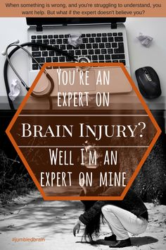 My blog on living with brain injury - We attend an appointment with a brain injury expert to get help. So why do many of us feel our position is down played and even dismissed?