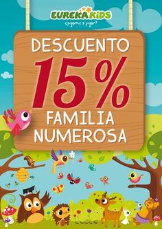 "EUREKAKIDS    ¡¡15% de Descuento ""Familia monoparental""!!"
