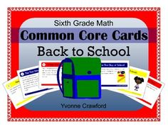 Back to School Common Core Task Cards - Sixth Grade Math $
