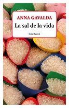 """""""La sal de la vida"""" - Anna Gavalda"""