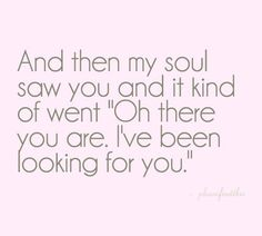 I've been looking for you...