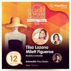 #EventosLima: #Mañana 12Nov un super #DesfileDeModas con Milett Figueroa  y Tilsa Lozano  en @CC_MegaPlaza donde conocerás lo último en #moda primavera - verano 2015 desde las 7:30pm