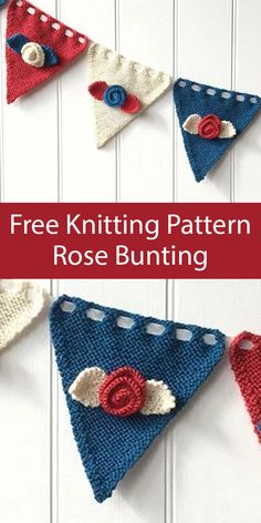 Free Knitting Pattern for Rose Bunting Knitted Flowers Free, Knitted Flower Pattern, Knit Flowers, Easy Knitting, Knitting Patterns Free, Crochet Patterns, Scarf Patterns, Yarn Bombing, Knitted Bunting