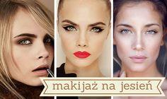 Makijaż na jesień – 7 opcji i dużo zdjęć