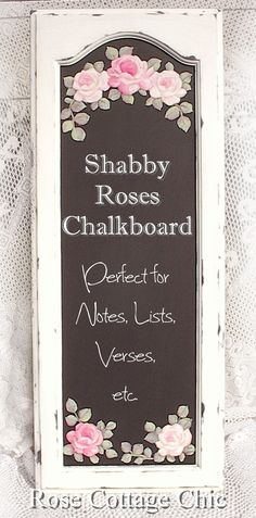 Shabby Roses Chalkboard on Cupboard Door  Price:	$135.00  Availability:	 SOLD
