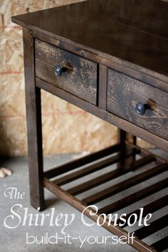 More Like Home: Shirley Console Table Plans - Found via Ana White Do It Yourself Furniture, Diy Furniture Plans, Furniture Projects, Home Furniture, Wood Projects, Furniture Logo, Repurposed Furniture, Pallet Furniture, Furniture Vanity