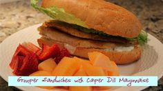 Grouper Sandwiches with Spicy Caper Dill Mayonnaise from The Hill Hangout