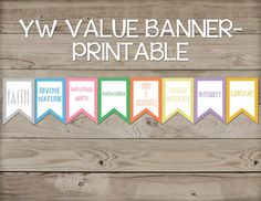 This listing is for a printable banner that contains all the LDS Young Women Values with their corresponding colors which include: Faith, Divine Nature, Individual Worth, Knowledge, Choice and Accountability, Good Works, Integrity, and Virtue.  You will receive a PDF file containing 4 pages. Each page has 2 values on it measuring approximately 7x5. *No actual item will be shipped. You will be able to download the file and print on your own. The logo and label will not be posted on the final…