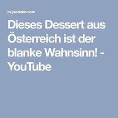 Dieses Dessert aus Österreich ist der blanke Wahnsinn! - YouTube