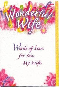 Wife Birthday Greeting Card - Wonderful Wife by Blue Mountain Arts. $5.25. Details: Fine textured card stock.Top, bottom and side are artistically crafted to look like torn edging.. Cover: Wonderful Wife. Words of Love for You, My Wife. Inside: Sometimes it might seem like I take for granted all the things you do. Even though I may not say the words as often as I should, I hope you know how grateful I am for you. Every day, I realize more and more how lucky I a... Mountain Art, Blue Mountain, Birthday Greeting Cards, Birthday Greetings, I Hope You Know, How Lucky Am I, Wife Birthday, Taken For Granted, Love Words