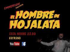 EMMERSON - EL HOMBRE DE HOJALATA.   1er Videoclip del álbum #EstabilidadDimensional by #Emmerson. #Flor y Nata Records 2014  Estreno oficial esta noche a las 22:00h #ElhombredeHojalata
