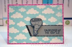"""""""Eco Friendly"""" Paper Smooches stamp set swirling by to say hi"""