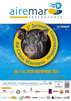 """PRÓXIMO LUNES 2 DE NOVIEMBRE A LAS 12:00 H EN Restaurante Airemar, presentación de las """"I JORNADAS GASTRONÓMICAS DEL CHATO MURCIANO"""" CON CATA DE JAMÓN DE CHATO MURCIANO Y VINO DE HONOR PARA TODOS LOS ASISTENTES MÁS INFORMACIÓN TEL 968383077"""