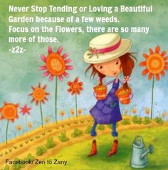 Garden quote via Zen to Zany on Facebook