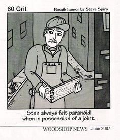 Stan always felt paranoid when in possession of a joint.