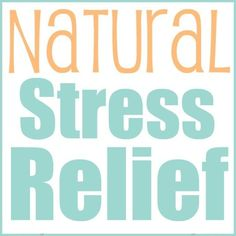 Natural Remedies For Stress Relief