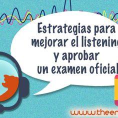 estrategias para mejorar el listening y aprobar un examen oficial