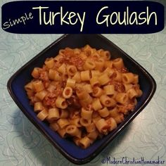Simple Turkey Goulash for Any Weeknight Meal