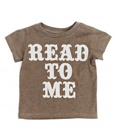 'Read To Me' Tee for Baby.