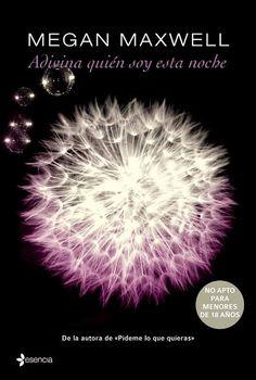 Libros romanticos y eroticos : Adivina quien soy esta noche  Megan Maxwell