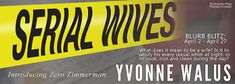 Locks, Hooks and Books: Blurb Blitz and Giveaway: Serial Wives by Yvonne W...