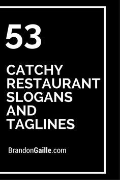 53 Catchy Restaurant Slogans and Taglines