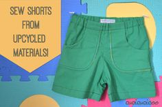MAKE SHORTS FROM BED SHEET SCRAPS