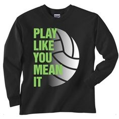 Image Sport Play Like You Mean It Long Sleeve Volleyball Shirt from Aries Apparel