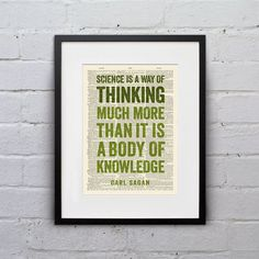 Science Is A Way Of Thinking Much More Than It Is A Body Of Knowledge / Carl Sagan - Inspirational Quote Dictionary Page Print