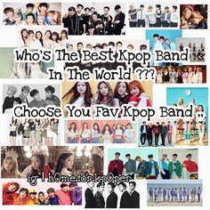Choose Your Best Kpop Band In The World  Who's Your Fav Kpop Band ???  . Me !!! Ahh I Love All Of Them  I Can't Live Without Kpop  Oh My Korea  My Seoul  My Kpop  My Jimin  Ahh What's The Matter With Me ??!!  Ok Guys  Choose Your Best Kpop Band  With Your Bias And Write It On Comment  . Pls Be Active With Us  Help Us For 3k Please  . -> #h0me_for_kp0per #kani_kore #kurdishkpoper #kurdishvip #kurdishexol #kurdishsone #kurdishgot7 #kurdisharmy #kurdishkpoplover  #blackpink #bts #got7…