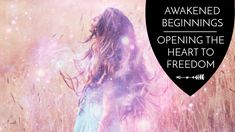 Continuing with our Awakened Beginnings series, I'd like to spend some time talking about self-acceptance and self-worth. During the Beginning of our awakening experiences, we will suddenly be catapulted into a resistance of all of our personal self-worth issues. A core focus on what we feel during the initial stages of awakening is really about opening the heart.